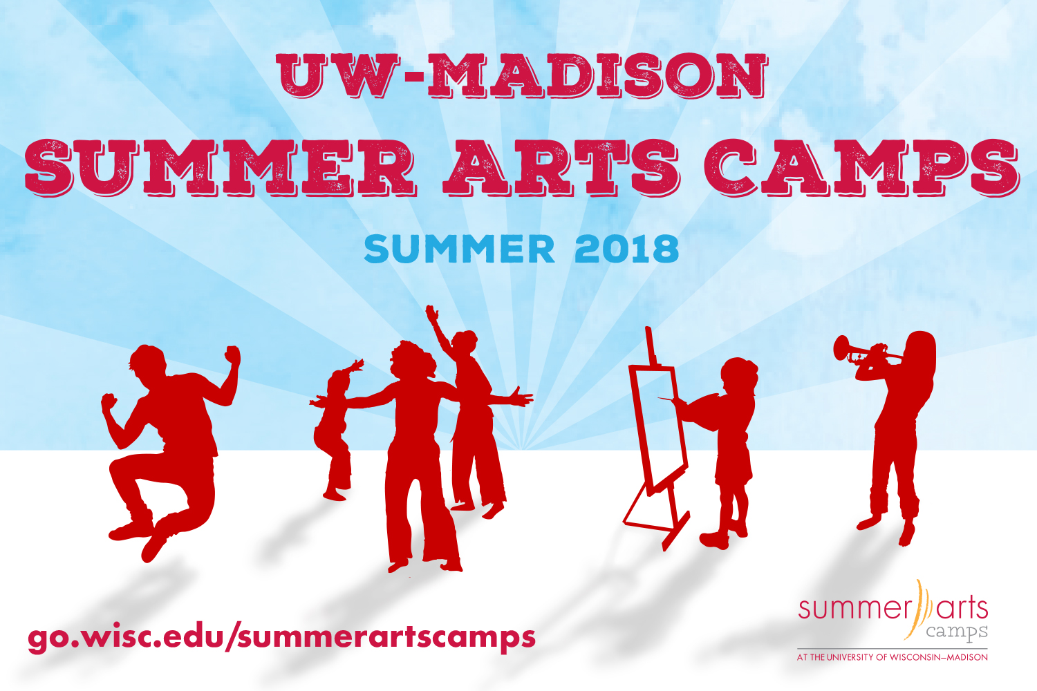 UW–Madison Summer Arts Camps Summer 2018 go.wisc.edu/summerartscamps