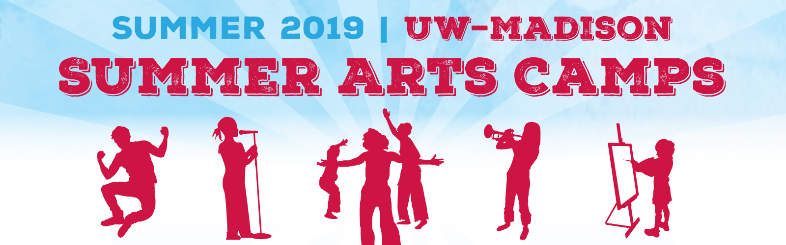 Summer Arts Camps 2019 UW–Madison Summer Arts Camps banner